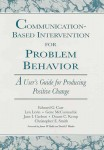 Communication Based Intervention for Problem Behavior