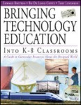 Bringing Technology Education Into K - 8 Classrooms