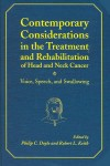 Contemporary Considerations in the Treatment and Rehabilitation of Head and Neck Cancer