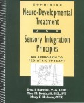 Combining Neuro-Developmental Treatment and Sensory Integration Principals