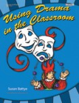 Using Drama in the Classroom