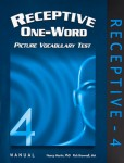 Receptive One-Word Picture Vocabulary Test (ROWPVT-4)