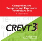 Comprehensive Receptive and Expressive Vocabulary Test (CREVT-3)