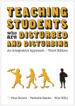 Teaching Students Who Are Disturbed and Disturbing