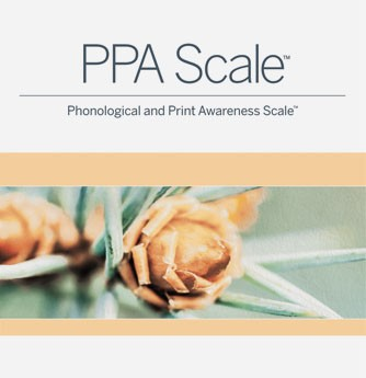 PHONOLOGICAL AND PRINT AWARENESS SCALE (PPA SCALE)