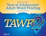 Test of Adolescent/Adult Word Finding (TAWF-2)