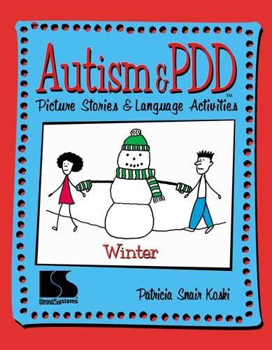 AUTISM & PDD / PS & LA / WINTER
