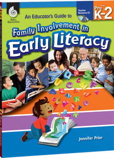 EDUCATOR'S GUIDE TO FAMILY INVOLVEMENT IN EARLY LITERACY