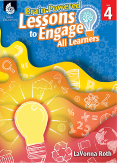 BRAIN-POWERED LESSONS TO ENGAGE ALL LEARNERS / LEVEL 4