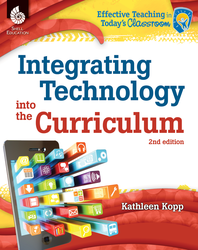 INTEGRATING TECHNOLOGY INTO THE CURRICULUM (2ND EDITION)