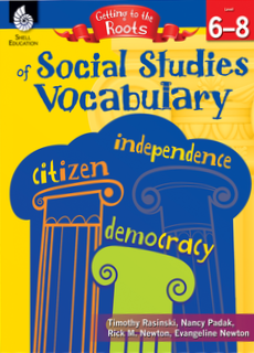 GETTING TO THE ROOTS OF SOCIAL STUDIES VOCABULARY | LVLS 6-8