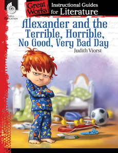 ALEXANDER AND THE TERRIBLE, HORRIBLE, NO GOOD [GREAT WORKS]