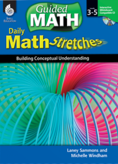 GUIDED MATH / DAILY MATH STRETCHES / LEVELS 3-5