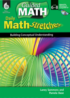 GUIDED MATH / DAILY MATH STRETCHES / LEVELS 6-8