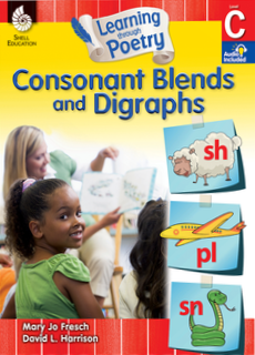 LEARNING THROUGH POETRY / CONSONANT BLENDS AND DIGRAPHS