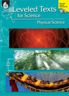 LEVELED TEXTS / SCIENCE / PHYSICAL SCIENCE