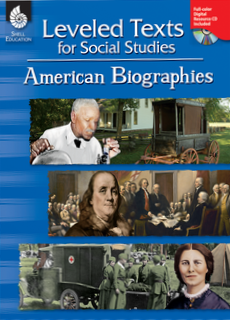 LEVELED TEXTS / SOCIAL STUDIES / AMERICAN BIOGRAPHIES