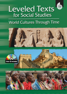 LEVELED TEXTS / SOCIAL STUDIES / WORLD CULTURES THROUGH TIME