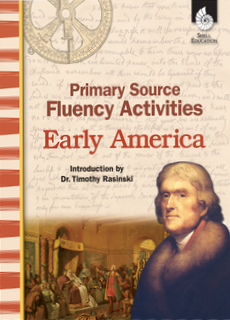 PRIMARY SOURCE FLUENCY ACTIVITIES / EARLY AMERICA