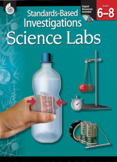 STANDARDS-BASED INVESTIGATIONS | SCIENCE LABS / GRADES 6-8