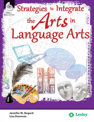 STRATEGIES TO INTEGRATE THE ARTS / LANGUAGE ARTS