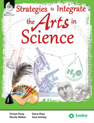 STRATEGIES TO INTEGRATE THE ARTS / SCIENCE