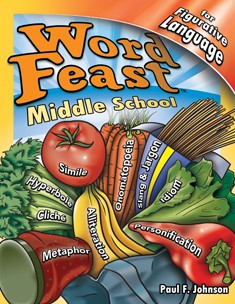 WORD FEAST / MIDDLE SCHOOL / FOR FIGURATIVE LANGUAGE (BOOK)