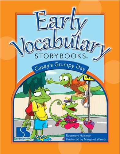 EARLY VOCABULARY STORYBOOKS / CASEY'S GRUMPY DAY