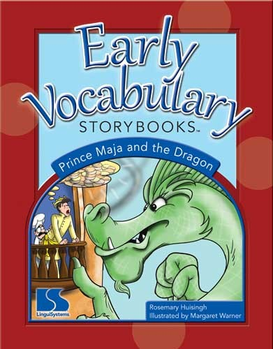 EARLY VOCABULARY STORYBOOKS / PRINCE MAJA AND THE DRAGON
