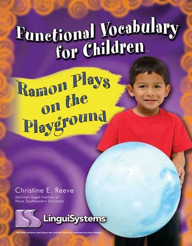 FUNCTIONAL VOCAB FOR CHILDREN / RAMON PLAYS ON PLAYGROUND