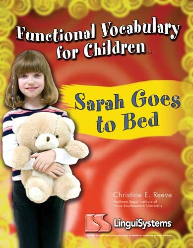 FUNCTIONAL VOCAB FOR CHILDREN / SARAH GOES TO BED