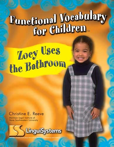 FUNCTIONAL VOCAB FOR CHILDREN / ZOEY USES THE BATHROOM