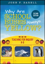 WHY ARE SCHOOL BUSES ALWAYS YELLOW? (SECOND EDITION)