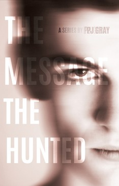 MESSAGE / [BOOK 3] HUNTED