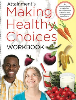 HEALTH ADVOCACY CURRICULUM / MAKING HEALTHY CHOICES