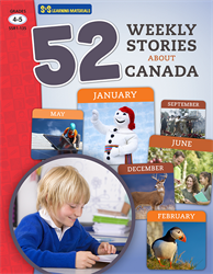 52 WEEKLY STORIES ABOUT CANADA / GR 4-5