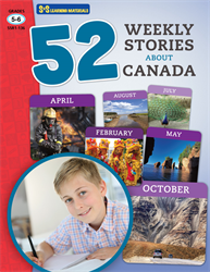 52 WEEKLY STORIES ABOUT CANADA / GR 5-6