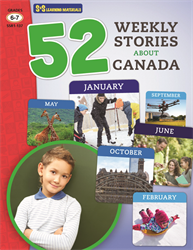 52 WEEKLY STORIES ABOUT CANADA / GR 6-7