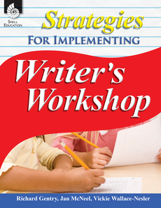 STRATEGIES FOR IMPLEMENTING WRITER'S WORKSHOP
