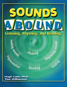 SOUNDS ABOUND / LISTENING, RHYMING, AND READING (BOOK)