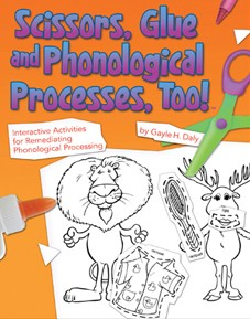SCISSORS, GLUE, AND PHONOLOGICAL PROCESSES, TOO!