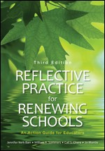 REFLECTIVE PRACTICE FOR RENEWING SCHOOLS (THIRD EDITION)