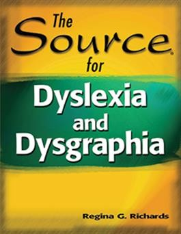 SOURCE FOR / DYSLEXIA AND DYSGRAPHIA