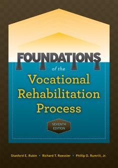 FOUNDATIONS OF THE VOCATIONAL REHABILITATION PROCESS(7TH ED)