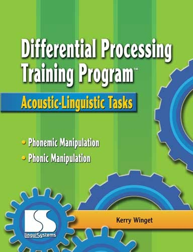 DIFFERENTIAL PROCESSING TRAINING PROGRAM / ACOUS-LING TASKS