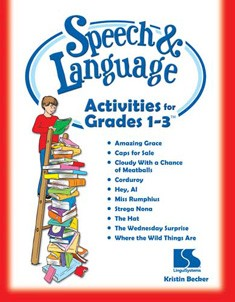 SPEECH & LANGUAGE ACTIVITIES FOR GRADES 1-3