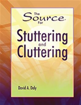 SOURCE FOR / STUTTERING AND CLUTTERING