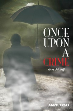 PAGETURNERS (REVISED) / MYSTERY / ONCE UPON A CRIME