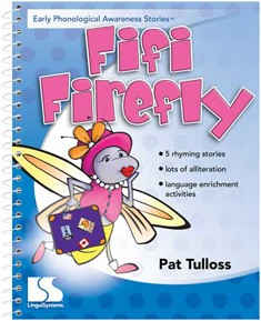 EARLY PHONOLOGICAL AWARENESS STORIES / FIFI FIREFLY