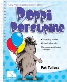 EARLY PHONOLOGICAL AWARENESS STORIES / POPPI PORCUPINE